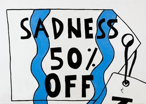 SADNESS 50% OFF
