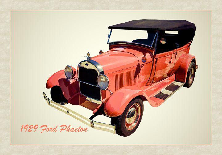 1929 Ford Phaeton Classic Car 3498 - M K Miller III
