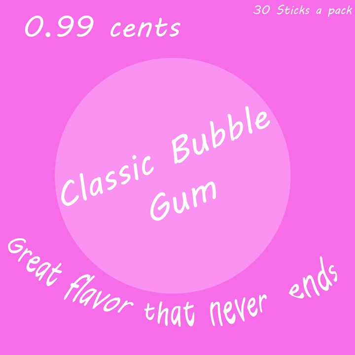 Bubble Gum - Meme Kings Art