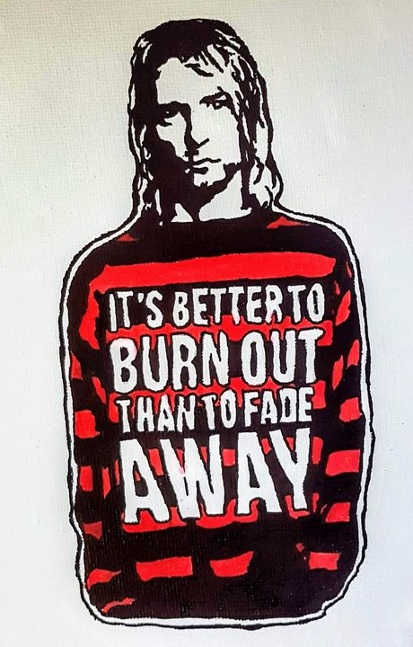 It's better to burn out - Ravestorm Ink & Artworks