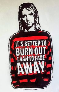 It's better to burn out