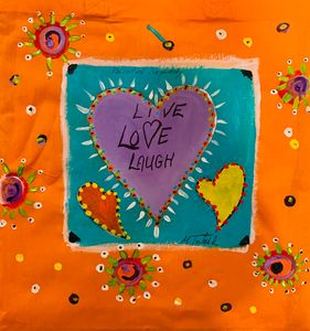 Live and Love and Laugh