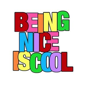 Being nice is cool