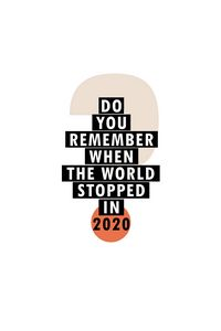 Do you remember 2020?