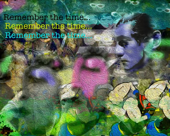 Remember the Time... - Mike flynn