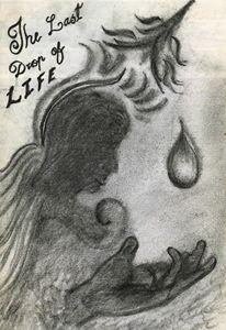 """The Last Drop of Life"""