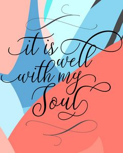 It Is Well With My Soul - Paintings by Al