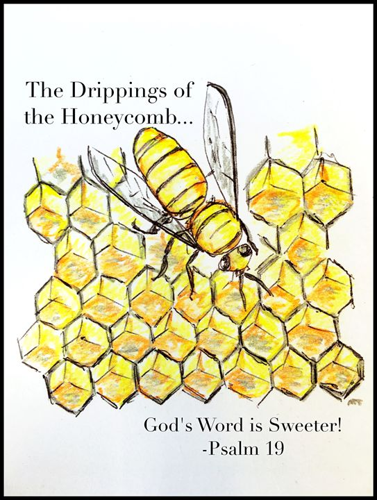 God's Word is Sweeter Than Honey - The Humble Ant