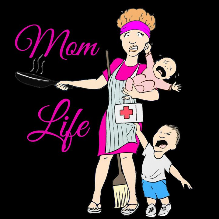 Mom life 2 - Tim Addison
