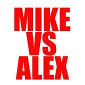 MikevsAlex