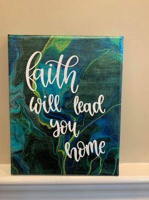 Faith Will Lead You Home - TammyAllenArt