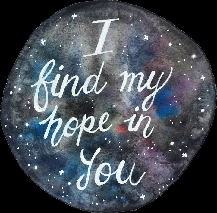 """I find my hope in you"" - Ellen Jane Art"
