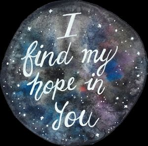 """I find my hope in you"""