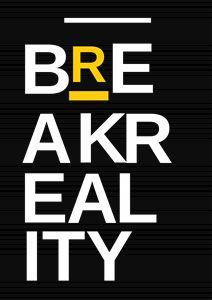 Break Reality