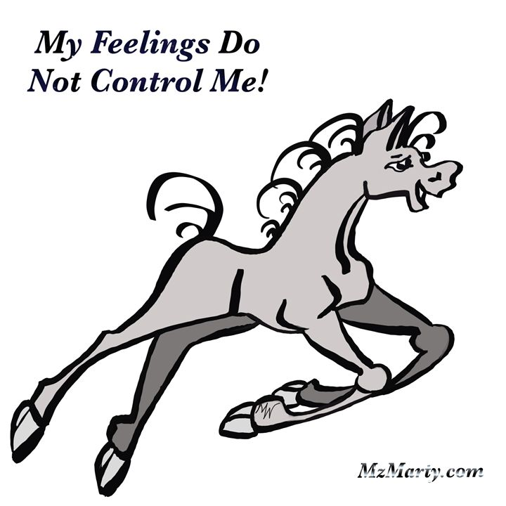 My feelings do not control me - MzMarty.com