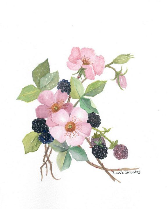 Wild Roses and Blackberries - Lorie Bramley