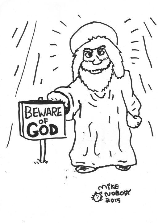 08-14-2015 (Beware of GOD) - Mike Nobody