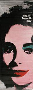 "Andy Warhol ""Liz"" banner, MOCA,Vin"