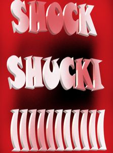SHOCKING SHUKIE