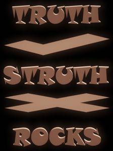 Truth Struth Rocks