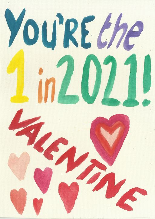 You're the 1 in 2021 Valentine's - Gaynor Paynter