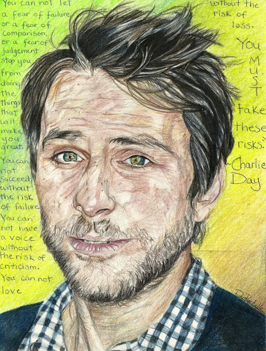 Charlie Day on Life - DARIEN RACHELLE ART