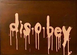 2' Acrylic Slogan Drip Wood Painting