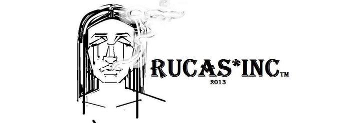 Rucas - R.eputation U.known C.alifornia A.rtist  RUCA