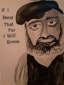 If I bend that far I will break