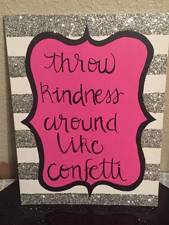 Throw Kindness Around Like Confetti - Colorful Rebecca