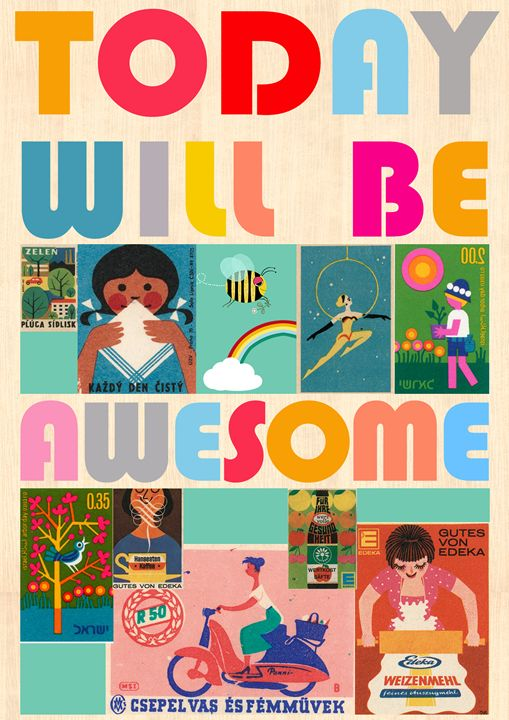 Today will be awesome Collage - GreenNest