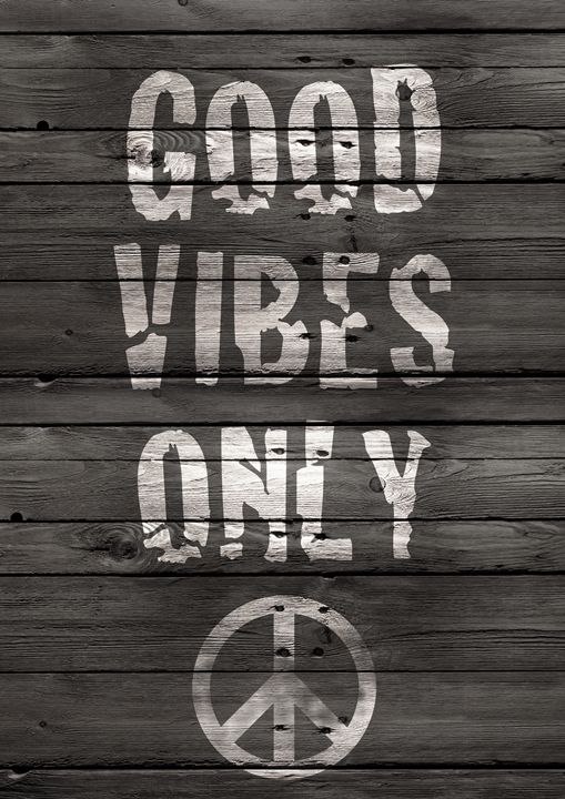 Good Vibes Only Sign - GreenNest
