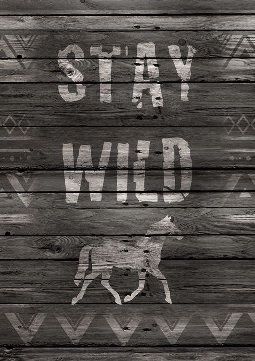 Stay Wild Horse on wooden background - GreenNest
