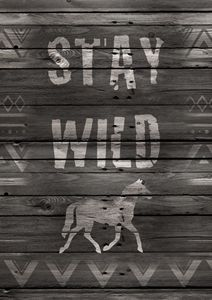 Stay Wild Horse on wooden background