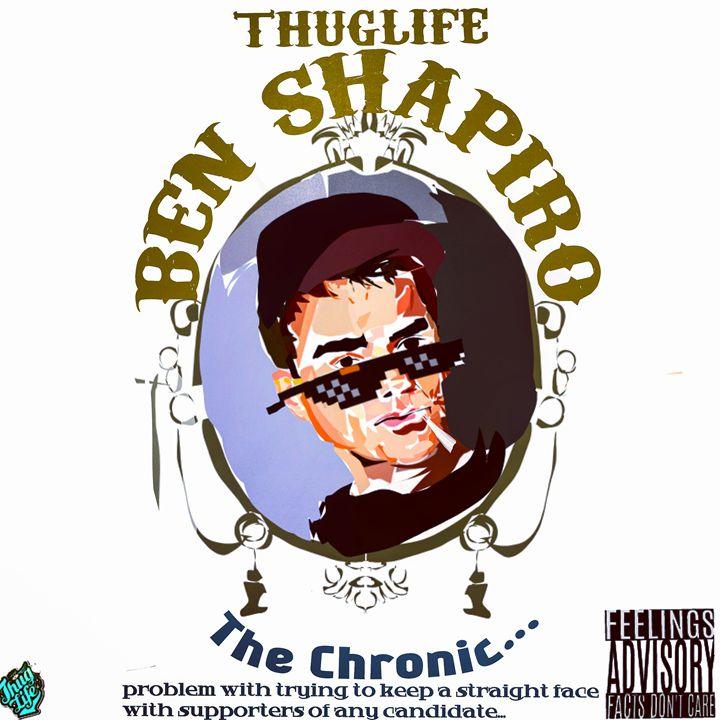 Ben Shapiro Thug Life #7 - Ben Shapiro Thug Life