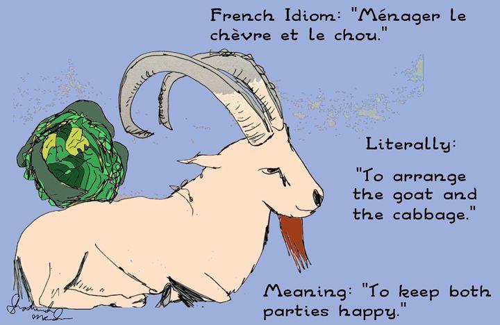 French idiom ménager le chèvre... - Shoshanah's Art