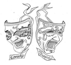 """""""Comedy & Tragedy"""""""