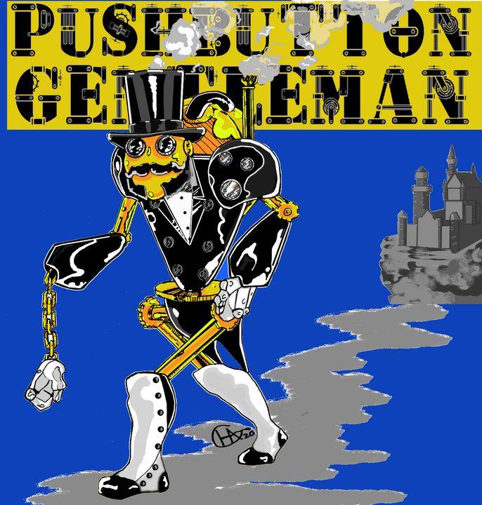 Pushbutton Gentleman! - Jamison Challeen