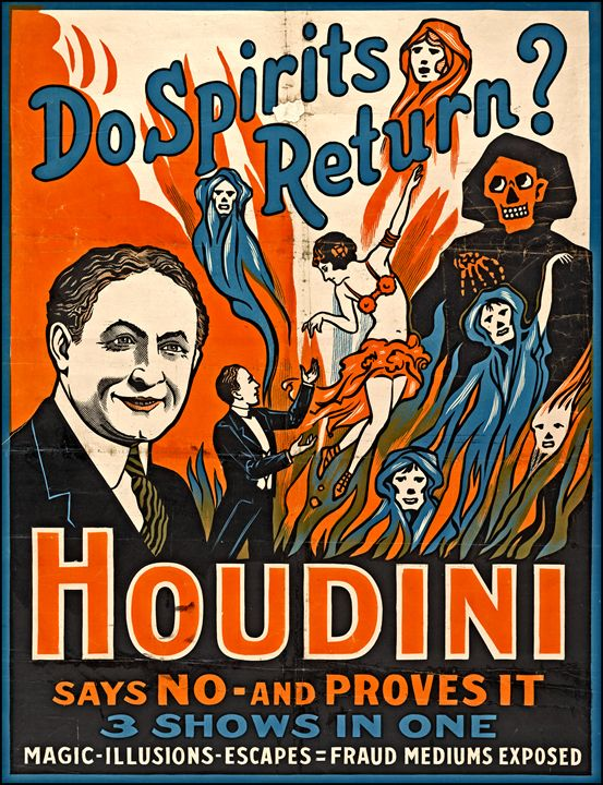 Houdini do spirits return? - LukeAhearn