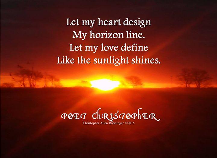 Let My Heart Design - Poet Christopher