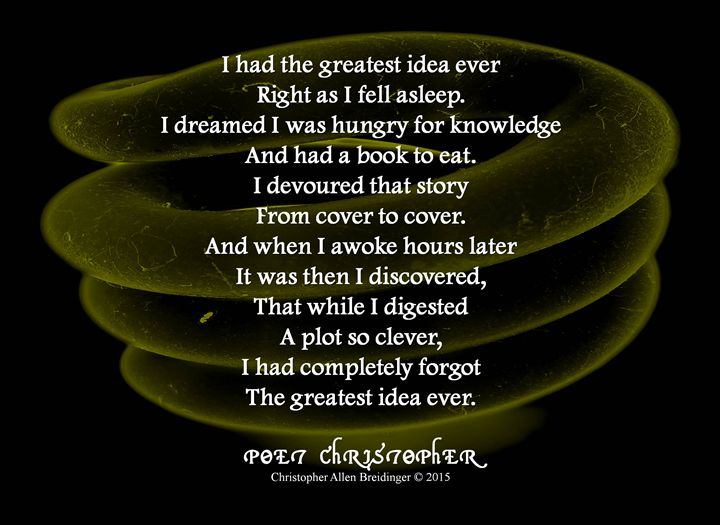 The Greatest Idea Ever - Poet Christopher