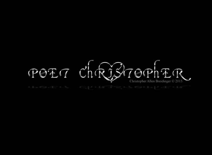 Poet Christopher - Poet Christopher