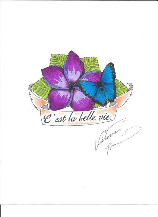 C'est la belle vie. - Custom Art.inked