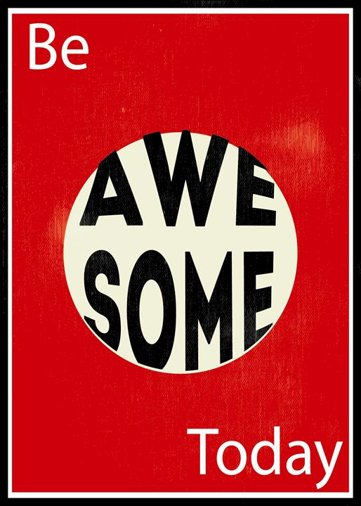 Be Awesome Today - TheDigitalCo