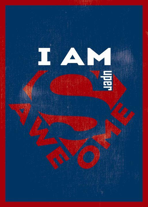 I Am Super Awesome - TheDigitalCo
