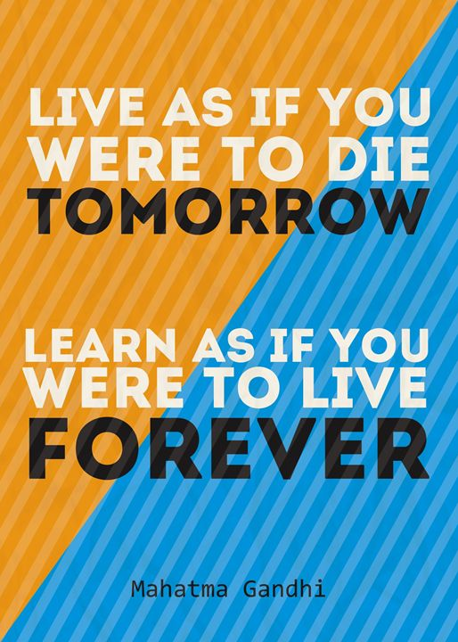 Live As If You Were To Die Tomorrow. - TheDigitalCo