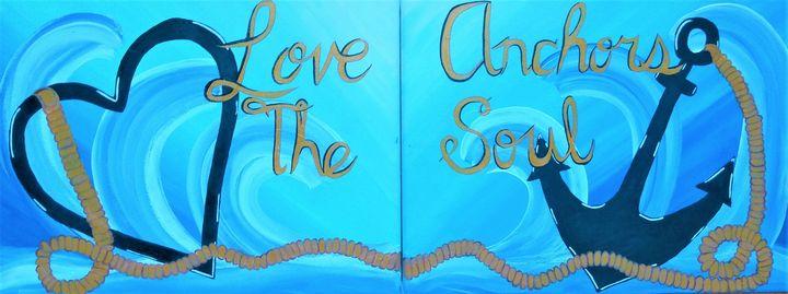 Love Anchors The Soul - Morgan's Painted Originals