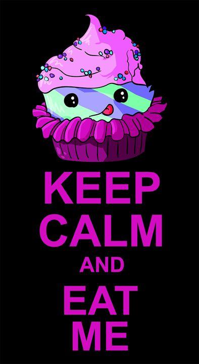Keep Calm and Eat Me - FerretJAcK