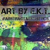 ART by E.K.T.