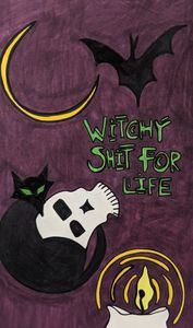 Witchy Shit for Life-2